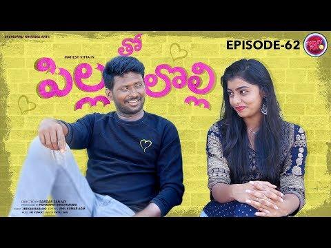 Friday Fun Episode - 62 || Pillatho Lolli  || Mahesh Vitta
