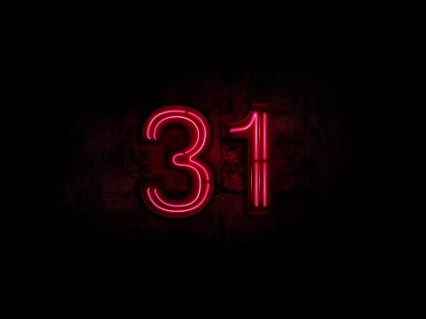 31 (2016) Movie Review streaming vf