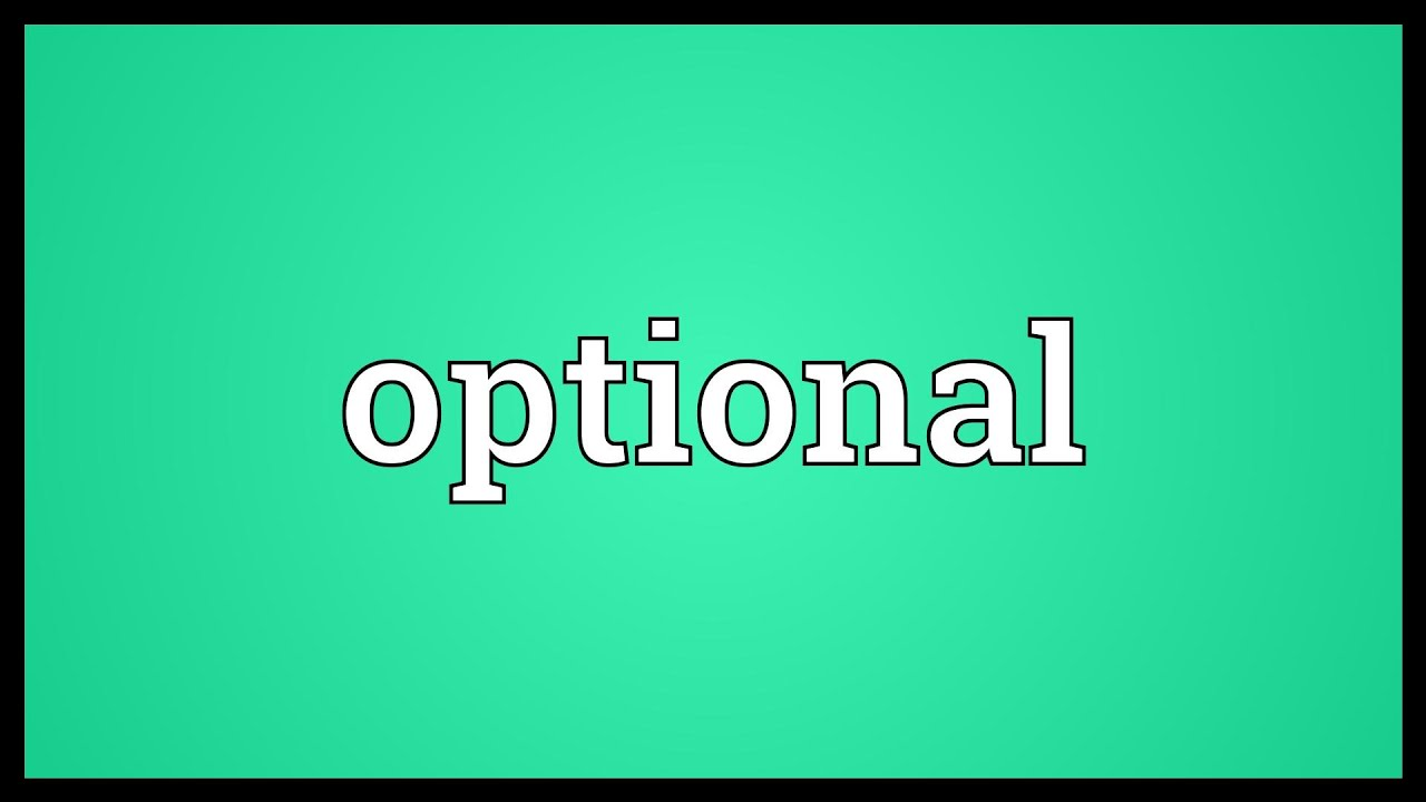 For optional meaning