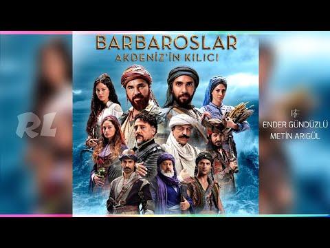Barbaroslar Akdeniz'in Kılıcı Müzikleri - Ey Le Sa
