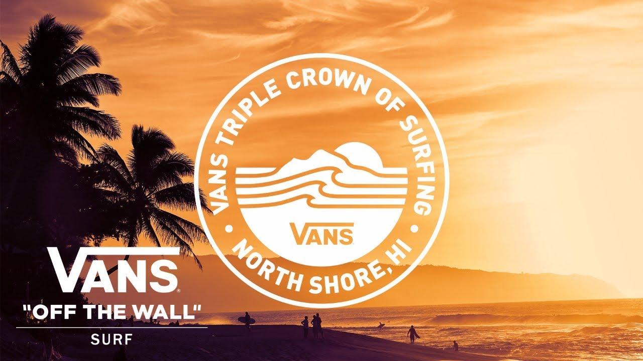 85fcf60f8b 2017 Vans Triple Crown of Surfing  Official Trailer  HD