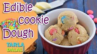 Edible cookie Dough recipe by Tarla Dalal