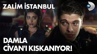 Damla, Civan'ı kıskanıyor! - Zalim İstanbul 5. Bölüm