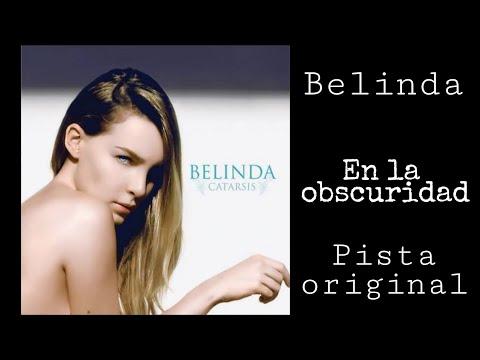Belinda – En la obscuridad (karaoke)