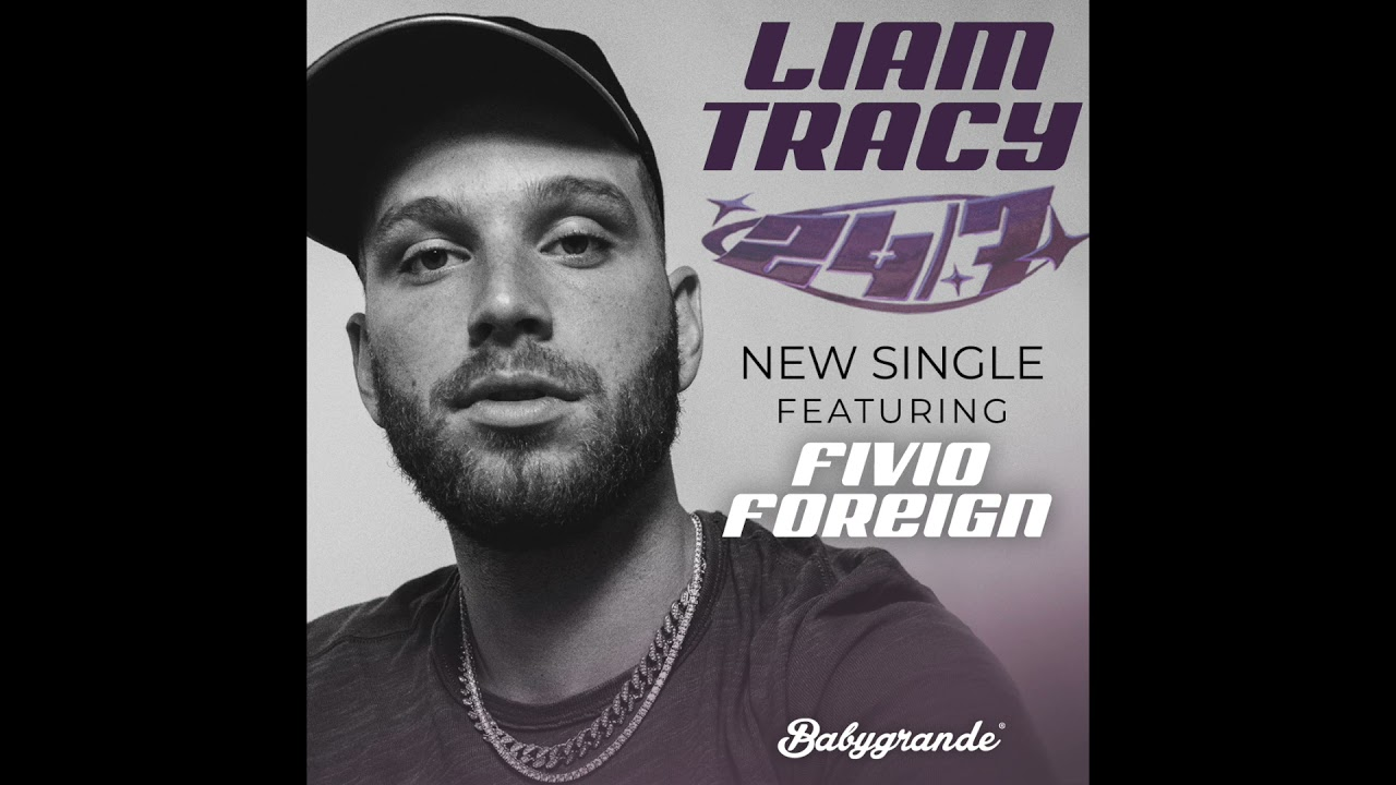 """Download Liam Tracy x Fivio Foreign - """"24/7"""" [Official Audio]"""