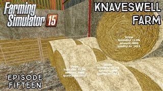 Let's Play Farming Simulator 2015 | Knaveswell Farm | Episode 15