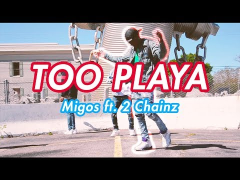 Migos - Too Playa ft. 2 Chainz (Official NRG Video)