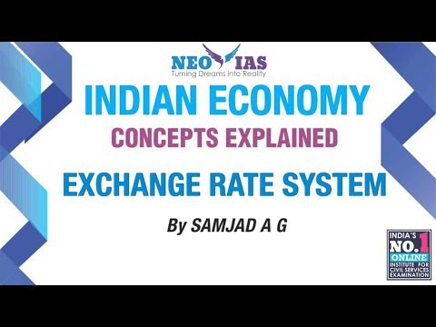 Exchange Rate System | INDIAN ECONOMY CONCEPTS EXPLAINED | SPEED ECONOMY | NEO IAS