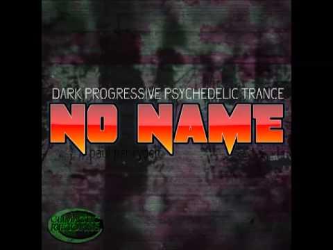 NO NAME - (Dark Progressive Album) Out 4th October 2013 @ climactic records
