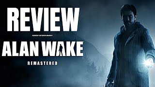 Alan Wake Remastered Review - The Final Verdict (Video Game Video Review)