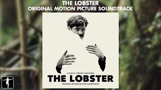 The Lobster - Soundtrack Preview (Official Video)