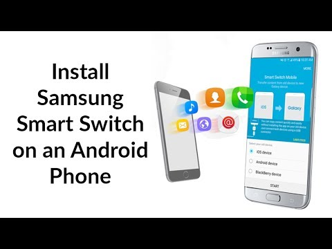 How to Install Samsung Smart Switch Mobile on ANY Android Phone