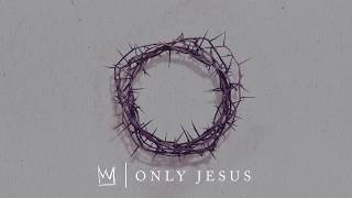Casting Crowns - Only Jesus Album Preview