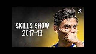 Paulo Dybala 2017 2018 ● Magic Skills Show   HD