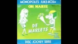 De Marlets - Oh Marie