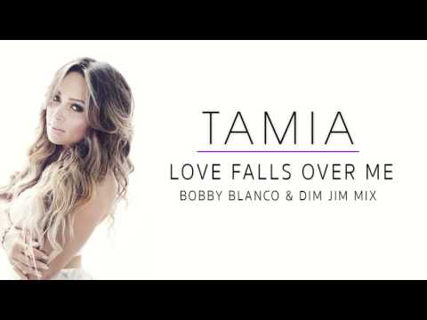Tamia - Love Falls Over Me Bobby Blanco & Dim Jim Mix