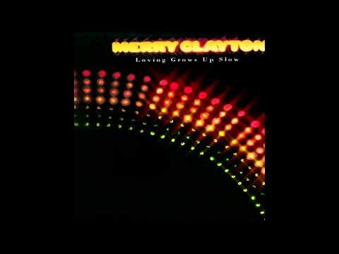 Merry Clayton - Loving Grows Up Slow
