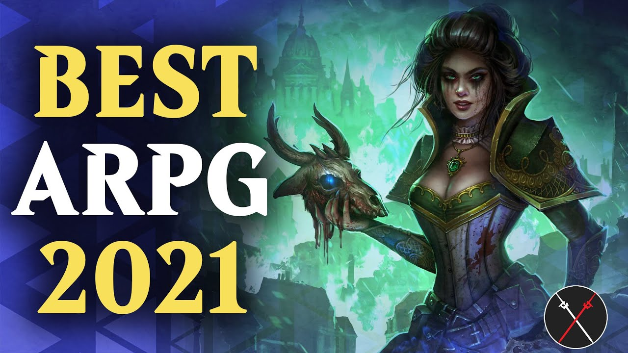 Top 10 ARPGs You Should Play in 2021 | PC, Xbox, Playstation, Mobile Switch (not Android)