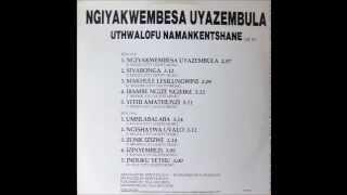 uthwalofu namankentshane --- induku yethu