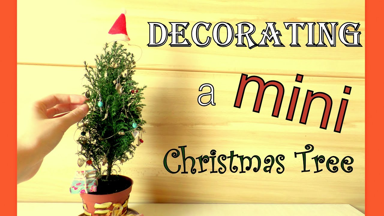 Decorating A Miniature Christmas Tree Cute Diy Tiny Ornaments By Fluffyhedgehog