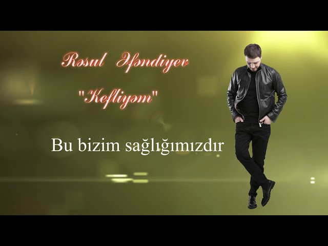 Resul Efendiyev Kefliyem Official Audio Youtube