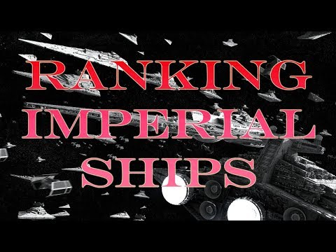 Armada - Ranking The Imperial Ships