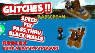 Pass Thru Black Walls Fly Glitch - Lots of GLITCHES - Roblox - Build a Boat for Treasure