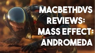 Mass Effect Andromeda: Is it actually bad?