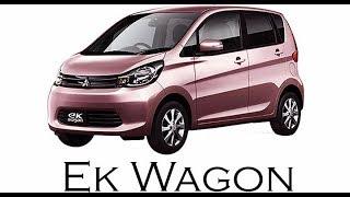 Mitsubishi Ek Wagon 2013-2015 Complete Review