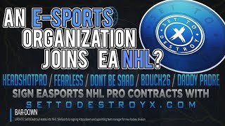 An eSports Organization joins EA NHL? SetToDestroyX targets hockey!