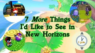 7 More Things I'd Like to See in Animal Crossing: New Horizons