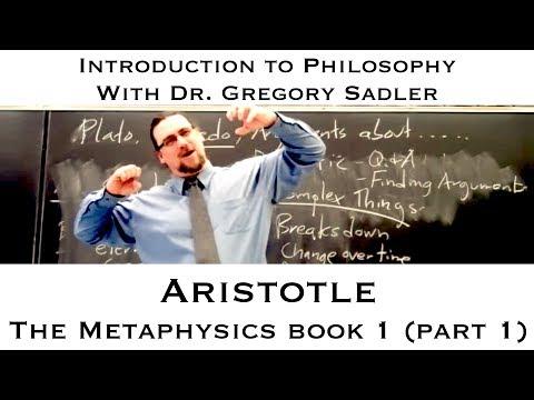 Intro to Philosophy: Aristotle, Metaphysics, book 1