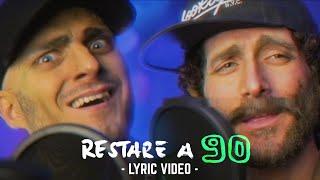 Baixar RESTARE A 90 [Lyric Video] - LE COLICHE