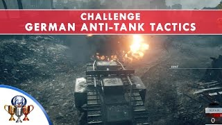 Battlefield 1 Codex Entry Challenge - German Anti-Tank Tactics -  Destroy Field Guns in Over the Top