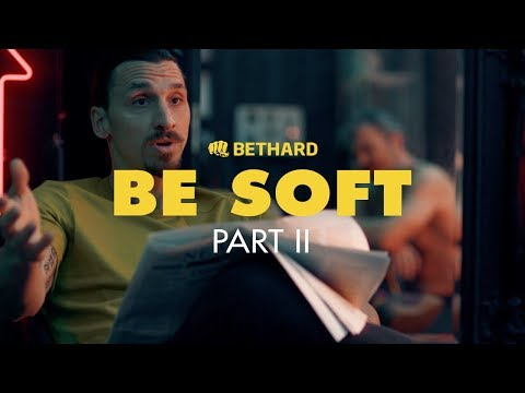 Bethard - Be Soft (part two)
