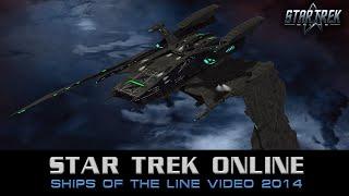 Star Trek Online - Ships of the Line 2014