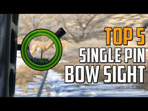 Best Single Pin Bow Sight In 2020 - What Is The Best Single Pin Bow Sight?