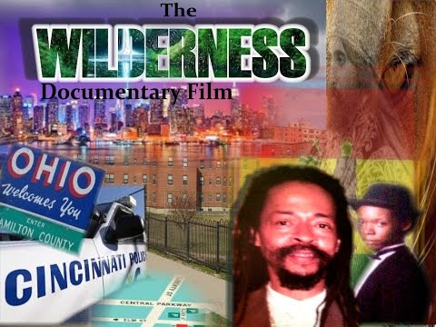 Wilderness Documentary a look into the RASTAFARIAN culture in Cincinnati Ohio