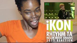 iKON - RHYTHM TA (리듬 타) | MelOn Music Awards 2015 Reaction