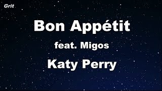 Bon Appétit Ft. Migos - Katy Perry Karaoke 【With Guide Melody】 Instrumental