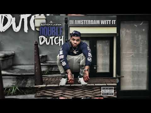 "Kevin Gates Deliver Hard-Hitting Single ""Double Dutch (In Amsterdam Witt It)"""