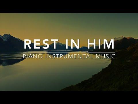 Rest in HIM - 1 Hour Piano Music|Prayer Music|Meditation Music|Healing Music|Worship MusicI