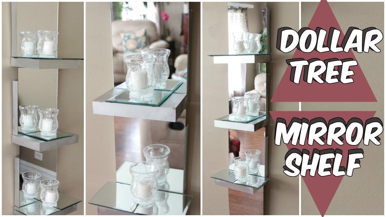 Dollar Tree Mirror Shelf D I Y Tutorial Youtube