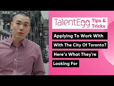 Applying To Work With The City Of Toronto? Here's What They're Looking For