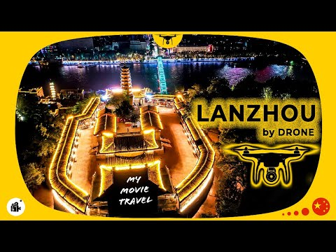 4K Lanzhou by Drone | Travel in China | Aerial Photography in Lanzhou China