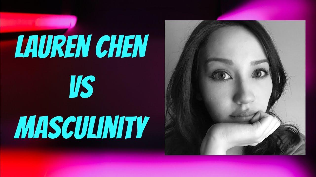 Lauren Chen vs Your Masculinity