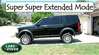Learn how to put your Land Rover in Super Super extended mode - Imagine the possibilities...