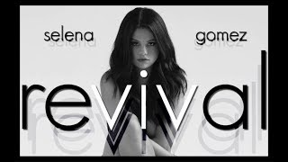 Selena Gomez - Revival (Album Review) Mp3