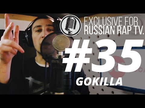 GOKILLA (OGGNG) - LIVE [Exclusive For Russian Rap TV #35] #russianraptv