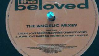 BELOVED - Your Love Takes Me Higher (SIMPLY DIVINE) [instrumental], Angelic Mixes E.P.